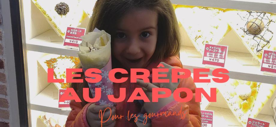 CREPES AU JAPON